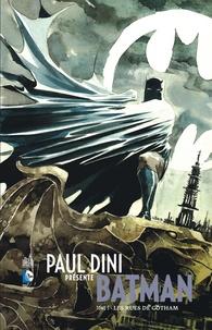 Paul Dini et Derek Fridolfs - Paul Dini présente Batman Tome 3 : Les rues de Gotham.
