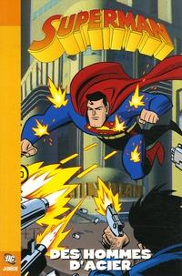 Paul Dini et Scott McLoud - Superman Tome 1 : Des hommes d'acier.