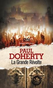 La Grande Révolte - Paul Doherty - Format ePub - 9782823861518 - 10,99 €