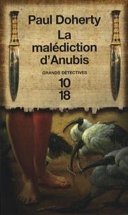 Paul Doherty - La malédiction d'Anubis.