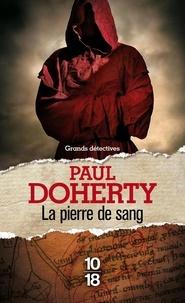 Paul Doherty - La pierre de sang.