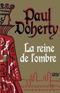 Téléchargez des livres sur ipad 3 La reine de l'ombre (Litterature Francaise) 9782823872149