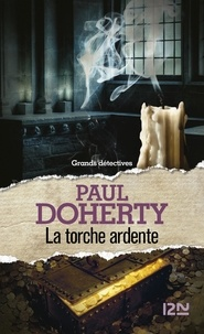 La torche ardente - Paul Doherty - Format ePub - 9782823822236 - 10,99 €