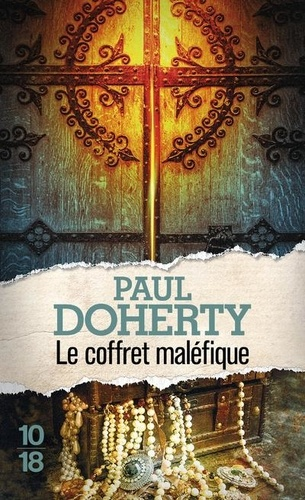 Paul Doherty - Le coffret maléfique.