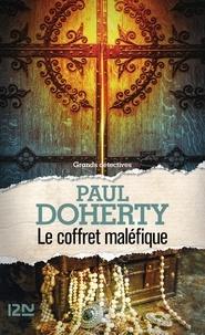 Paul Doherty - Le coffret maléfique.