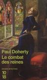 Paul Doherty - Le combat des reines.