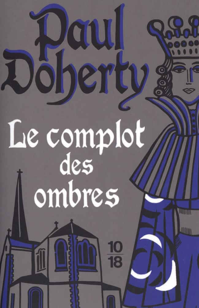 https://products-images.di-static.com/image/paul-doherty-le-complot-des-ombres/9782264076632-475x500-2.jpg