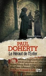 Paul Doherty - Le Héraut de l'Enfer.