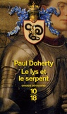 Paul Doherty - Le lys et le serpent.