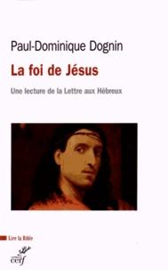 Deedr.fr La foi de Jésus Christ - Une lecture de la lettre aux Hébreux Image