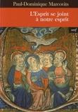 Paul-Dominique Marcovits - L'Esprit se joint à notre esprit.