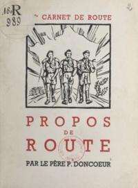 Paul Doncœur et Jean Mercey - 15e carnet de route, propos de route.