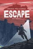 Paul Dowswell - True stories of escape.