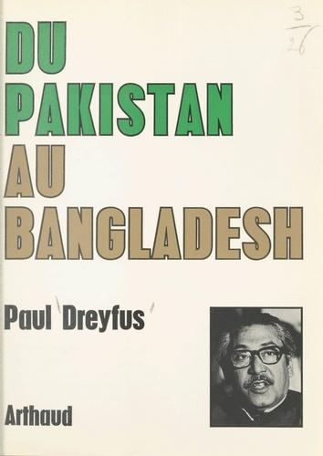 Du Pakistan au Bangladesh