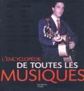 Paul Du Noyer - L'encyclopédie illustrée de toutes les musiques.