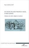 Paul Dubouchet - De Georg Wilhem Friedrich Hegel à René Girard - Violence du droit, religion et science.