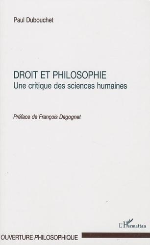 Paul Dubouchet - Droit et philosophie - Une critique des sciences humaines.