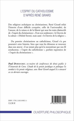 L Esprit Du Catholicisme D Apres Rene Girard Paul Dubouchet Livres Furet Du Nord