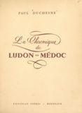 Paul Duchesne - La chronique de Ludon en Médoc.