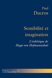 Sensibilité et imagination - Lesthétique de Hugo von Hofmannsthal.pdf