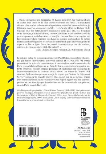 Correspondance de Paul Dukas. Volume 1, 1878-1914