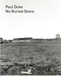 Paul Duke - No Ruined Stone.
