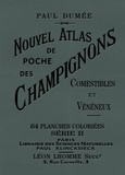 Paul Dumee - Nouvel atlas de poche des champignons comestibles et vénéneux - Tome 2.