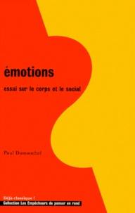 Paul Dumouchel - Emotions - Essai sur le corps et le social.