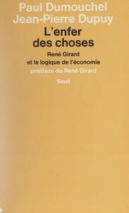 Paul Dumouchel et Jean-Pierre Dupuy - .