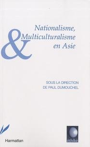 Paul Dumouchel - Nationalisme et Multiculturalisme en Asie.