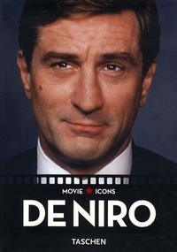 Paul Duncan et James Ursini - De Niro.