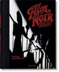 Paul Duncan et Jürgen Müller - Film noir - 100 All-Time Favorites.