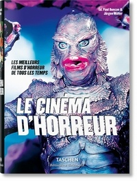 Paul Duncan et Jürgen Müller - Le Cinéma d'horreur.
