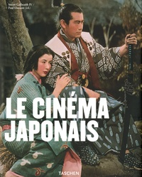 Paul Duncan et Stuart Galbraith - Le cinéma japonais.