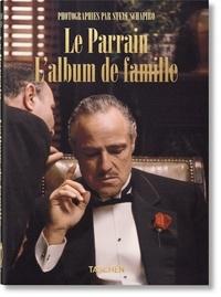 Paul Duncan et Steve Schapiro - Le Parrain - L'album de famille.