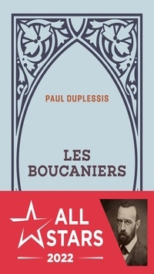 Paul Duplessis - Les boucaniers.