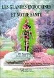 Paul Dupont - Les glandes endocrines et notre santé.