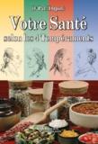 Paul Dupont - Votre santé selon les 4 tempéraments - Hygiène et alimentation en fonction de votre tempérament.