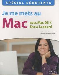 Je me mets au Mac avec Mac Os X Snow Leopard - Paul Durand Degranges pdf epub