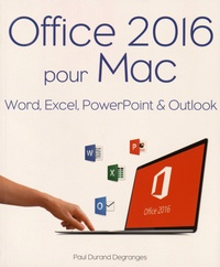 Paul Durand Degranges - Office 2016 pour Mac.