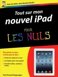 Paul Durand Degranges - Tout sur mon nouvel iPad pour les nuls.