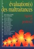 Paul Durning et Marceline Gabel - Évaluation(s) des maltraitances - Rigueur et prudence.