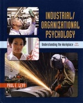 Paul E Levy - Industrial / Organizational Psychology - Understanding the Workplace.