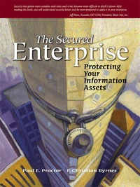 The secured enterprise. Protecting your informaton assets.pdf