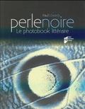 Paul Edwards - Perle noire - Le photobook littéraire.