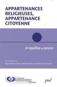Paul Eid et Pierre Bosset - Appartenances religieuses, appartenance citoyenne - Un équilibre en tension.