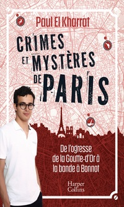 Paul El Kharrat - Crimes et mystères de Paris.
