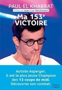 Paul El Kharrat - Ma 153e victoire.