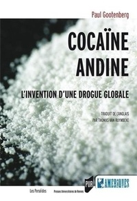 Cocaïne andine - Linvention dune drogue globale.pdf