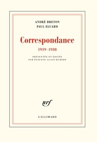 Paul Eluard et André Breton - Correspondance - (1919-1938).